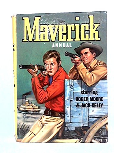 Maverick annual - starring Jack Kelly & Roger Moore