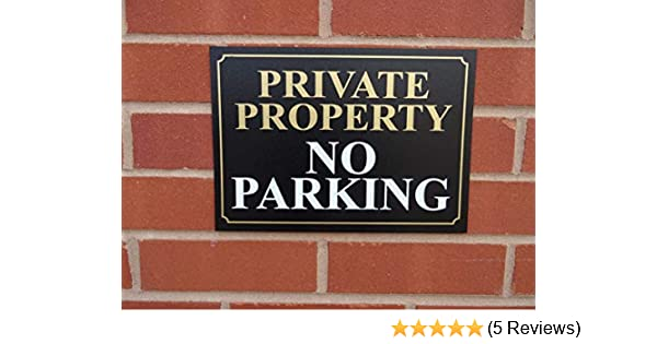 All Materials A5 Black and Gold Private Property No Parking Sign Pre Drilled Aluminium