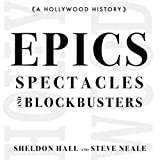 Epics, Spectacles, and Blockbusters: A Hollywood History: Contemporary Approaches to Film and Television