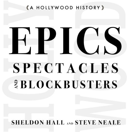 epics-spectacles-and-blockbusters-a-hollywood-history-contemporary-approaches-to-film-and-television