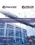 Erfolgreiche Projekte managen mit PRINCE2