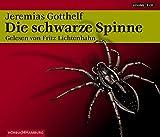 Die schwarze Spinne: 3 CDs - Jeremias Gotthelf