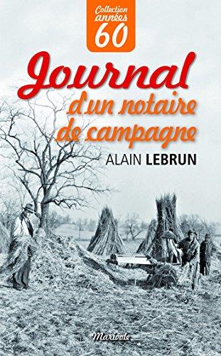 Journal d'un notaire de campagne par [Lebrun, Alain]