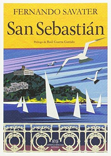 San Sebastián (Ciudades y hombres) por Fernando Savater