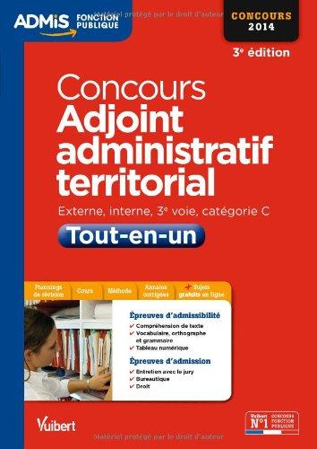 Concours Adjoint administratif territorial - Tout-en-un - Catégorie C - Concours 2014