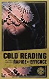 Cold reading Rapide et Efficace
