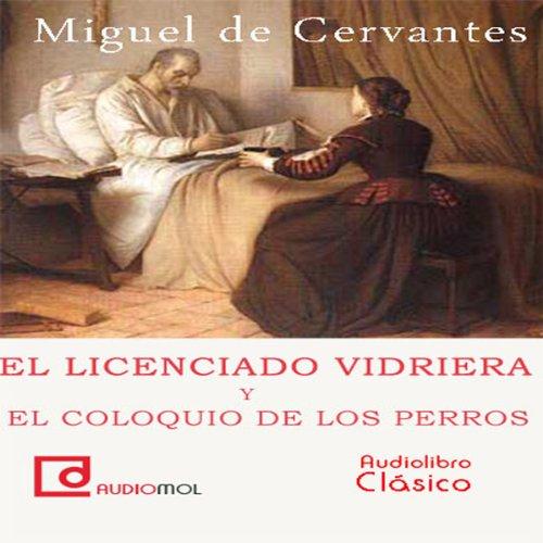 El licenciado Vidriera [The Lawyer of Glass]  Audiolibri