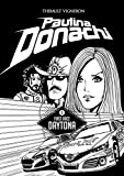 Image de Paulina Donachi: Daytona #1: A woman in stock-car (English Edition)