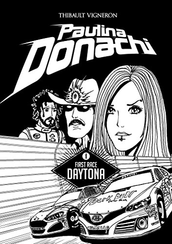 Paulina Donachi fr: Tome 1: Daytona