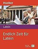 Endlich Zeit für Latein: Buch mit 2 Audio-CDs