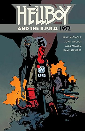 [Hellboy and the B.P.R.D: 1952] (By (author) Mike Mignola) [published: August, 2015]