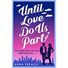 Until Love Do Us Part: A fun, feel-good romance