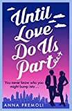 Until Love Do Us Part: A fun, feel-good romance