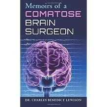 Memoirs of a Comatose Brain Surgeon: Medical Thriller