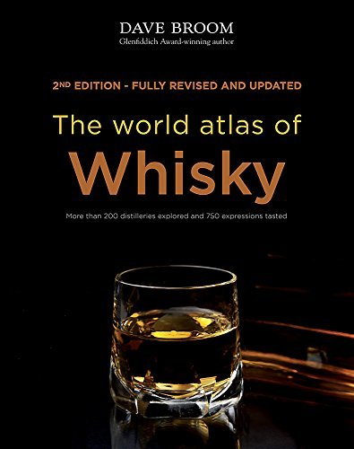 The World Atlas of Whisky by Dave Broom (2014-10-06) par Dave Broom;