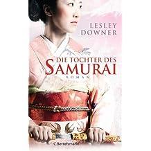 Die Tochter des Samurai: Roman (German Edition)