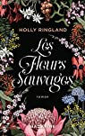 Les fleurs sauvages par Ringland