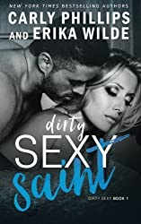 Dirty Sexy Saint (Dirty Sexy Series) (Volume 1) by Carly Phillips (2016-01-19)