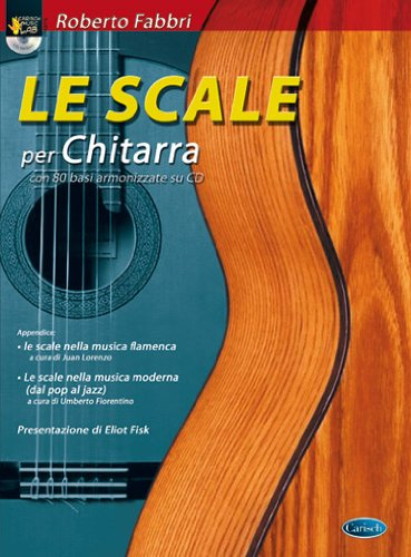 Le scale per chitarra. Con CD Audio