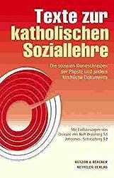 Texte zur katholischen Soziallehre  -  Das Standardwerk: Die sozialen Rundschreiben der Päpste und andere kirchliche Dokumente