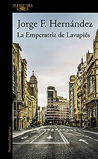 La Emperatriz de Lavapiés par Jorge F. Hernández