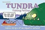 Tundra: Fishing Follies