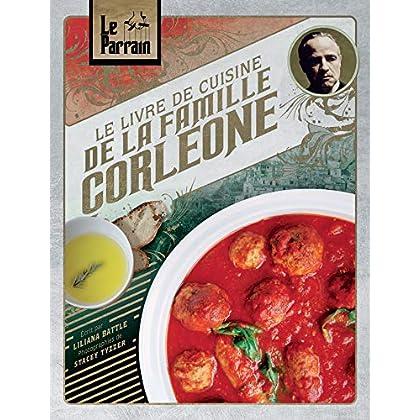 Le Parrain: Le livre de cuisine de la famille Corleone