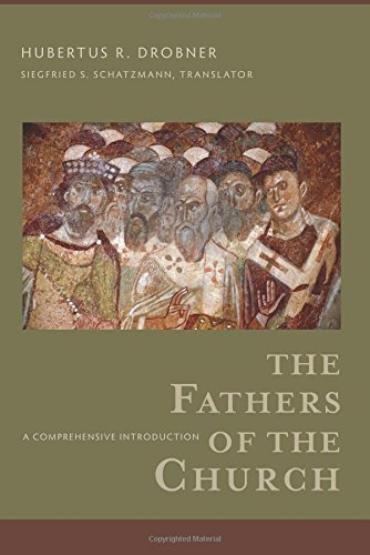 The Fathers of the Church: A Comprehensive Introduction by Hubertus R. Drobner (2016-02-16)