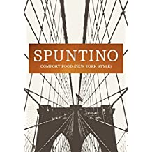 SPUNTINO: Comfort Food (New York Style) by Russell Norman (2015-11-03)