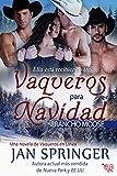 Vaqueros para navidad ~ Rancho Moose (Vaqueros en línea nº 1)