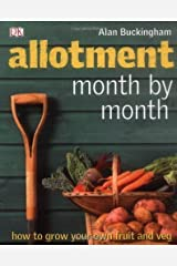Allotment Month by Month by Buckingham, Alan on 01/04/2009 1st (first) - Late edition Hardcover
