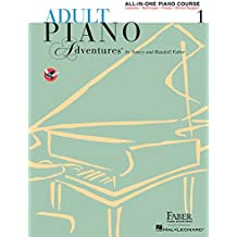 Adult Piano Adventures All-In-One Lesson: Book 1: Noten, Lehrbuch für Klavier