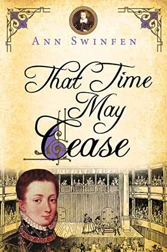 That Time May Cease (The Chronicles of Christoval Alvarez Book 8) (English Edition) par Ann Swinfen