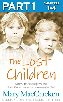 The Lost Children: Part 1 of 3 by [MacCracken, Mary]