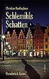 Schlemihls Schatten: Ein Kriminalroman aus Osnabrück