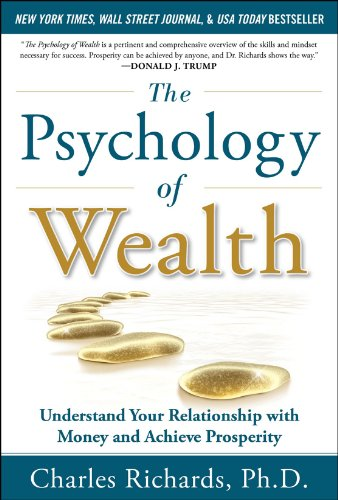 the-psychology-of-wealth-understand-your-relationship-with-money-and-achieve-prosperity