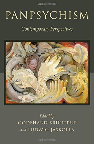 Panpsychism: Contemporary Perspectives (Philosophy of Mind Series)