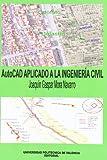 AutoCAD APLICADO A LA INGENIERÍA CIVIL (Académica)