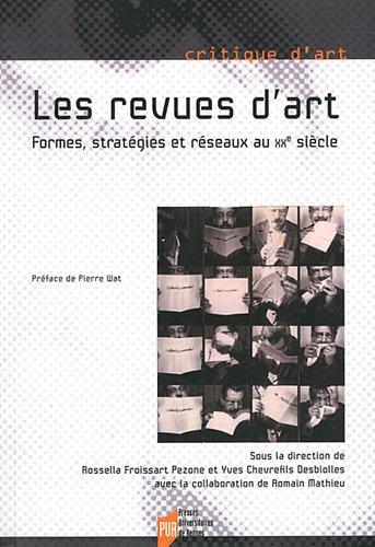 Les Revues d'art : formes, stratgies et rseaux au XXe sicle