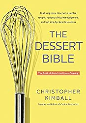 The Dessert Bible: The Best of American Home Cooking by Christopher Kimball (2015-05-05)