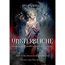 Unsterbliche (German Edition)