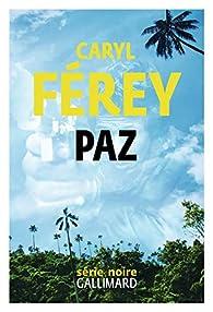 Critique de Paz - Caryl Férey par Er-et-cel