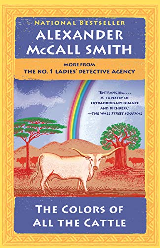 The Colors of All the Cattle: No. 1 Ladies' Detective Agency (19)