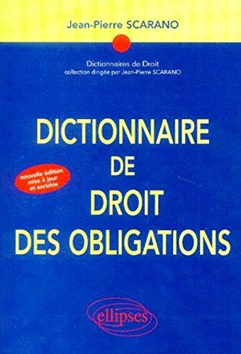 Dictionnaire de droit des obligations