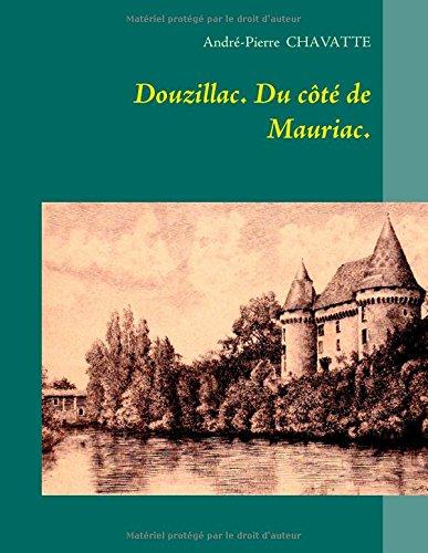 Douzillac : Du côté de Mauriac