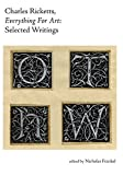 Charles Ricketts, Everything for Art: Selected Writings