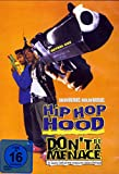 HIP HOP HOOD - Don't Be a Menace...