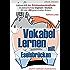 Vokabel Lernen mit Eselsbrücken. Lernen mit der Schlüsselwortmethode. Grundwortschatz English / Deutsch
