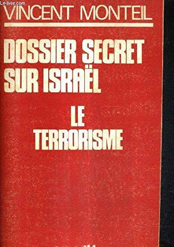 Dossier secret sur Israël
