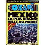 OKAPI [No 341] du 01/02/1986 - MEXICO - LA PLUS GRANDE VILLE DU MONDE NEIGE - MONOSKI.